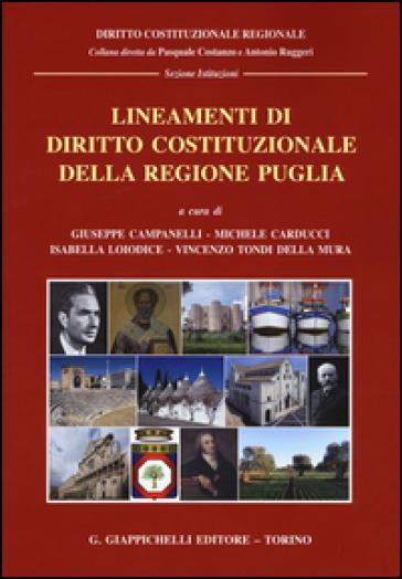 Lineamenti di diritto costituzionale della regione Puglia - G. Campanelli pdf epub