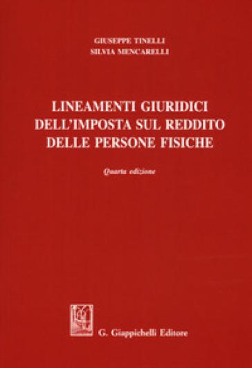 Lineamenti giuridici dell'imposta sul reddito delle persone fisiche - Giuseppe Tinelli pdf epub