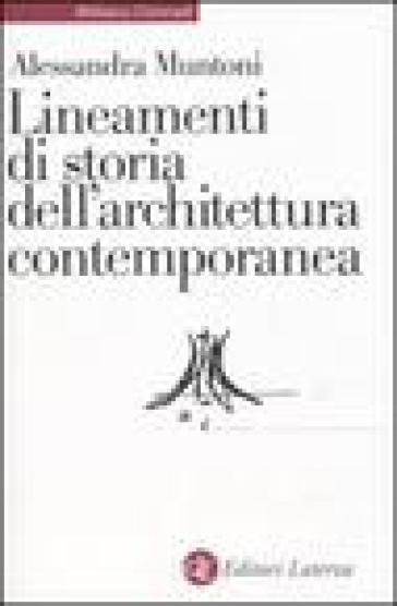 Lineamenti di storia dell'architettura contemporanea - Alessandra Muntoni | Thecosgala.com