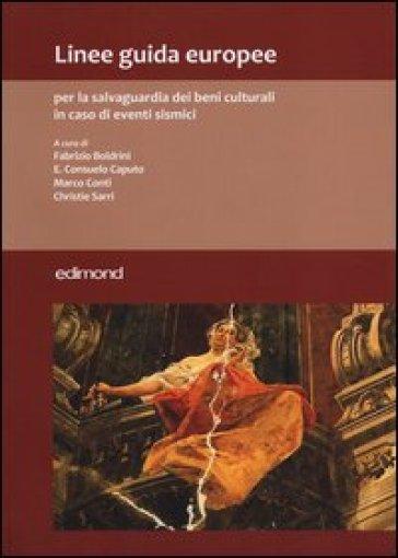 Linee guida europee per la salvaguardia dei beni culturali in caso di eventi sismici -  pdf epub