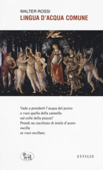 Lingua d'acqua comune - Walter Rossi  