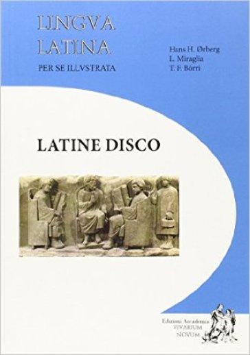 Lingua latina per se illustrata. Ediz. compatta. Per le Scuole superiori. Con espansione online - Hans H. Orberg |