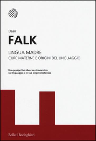 Lingua madre. Cure materne e origini del linguaggio