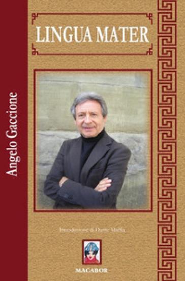 Lingua mater - Angelo Gaccione |