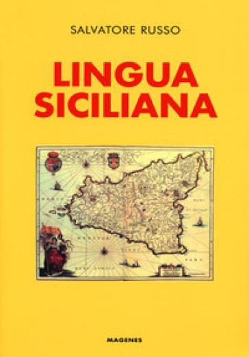 Lingua siciliana - Salvatore Russo |