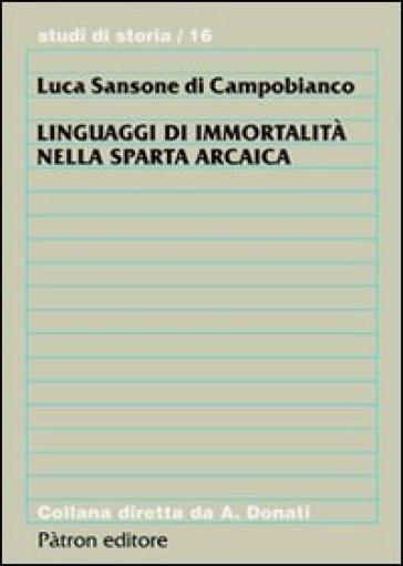 Linguaggi di immortalità nella Sparta arcaica - Luca Sansone di Campobianco | Kritjur.org