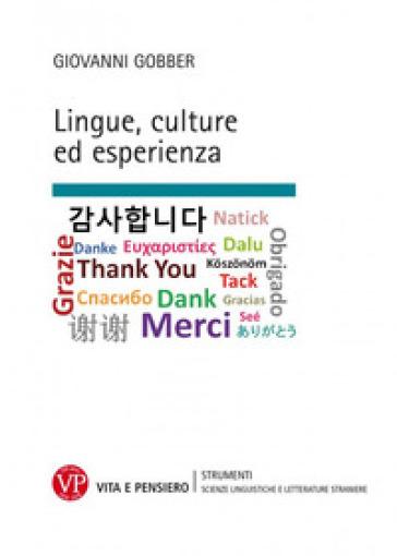 Lingue, culture ed esperienza - Giovanni Gobber | Ericsfund.org