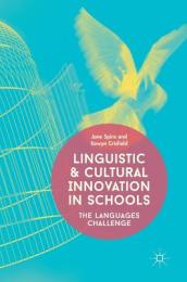 Linguistic and Cultural Innovation in Schools