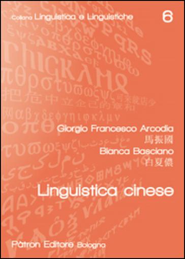 Linguistica cinese - Giorgio F. Arcodia  