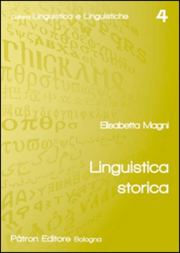 Linguistica storica - Elisabetta Magni | Rochesterscifianimecon.com