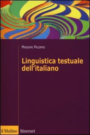 Linguistica testuale dell'italiano - Massimo Palermo   Jonathanterrington.com