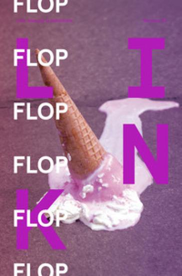 Link. Idee per la televisione. 24: Flop. Il fallimento nell'industria creativa