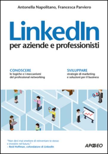LinkedIn per aziende e professionisti