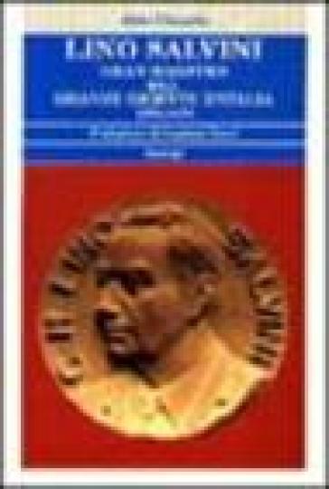 Lino Salvini. Gran maestro del G.O.I. 1970-1979 - Aldo Chiarle   Kritjur.org