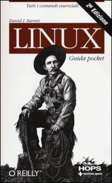 Linux. Guida pocket - Daniel J. Barret  