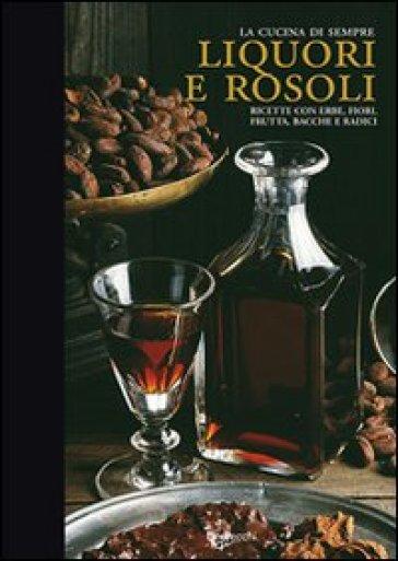 Liquori e rosoli