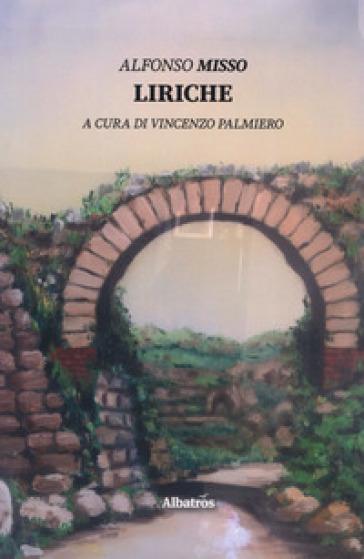 Liriche - Alfonso Misso |