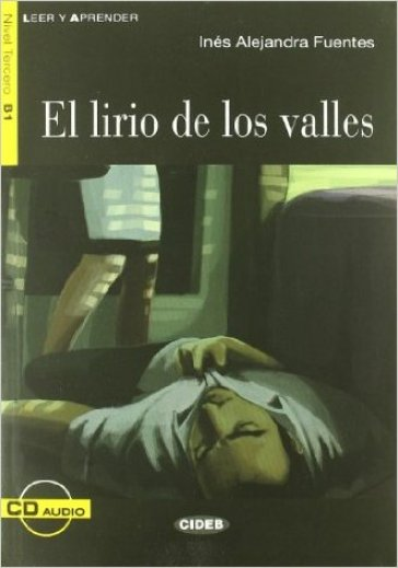 Lirio de los valles. Con CD Audio (El) - Inés A. Fuentes  