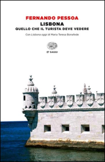 Lisbona - Fernando Pessoa |