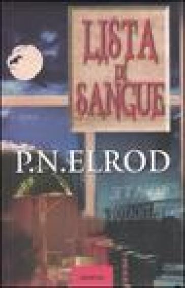 Lista di sangue. The Vampire Files - Patricia N. Elrod |