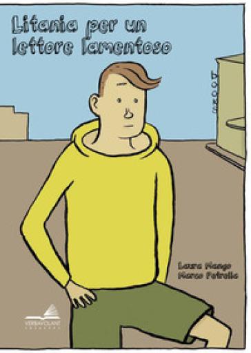 Litania per un lettore lamentoso. Ediz. a colori - laura mango | Thecosgala.com