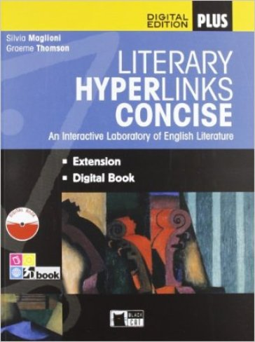 Literary hyperlinks. Concise. Per le Scuole superiori. Con CD-ROM. Con e-book. Con espansione online