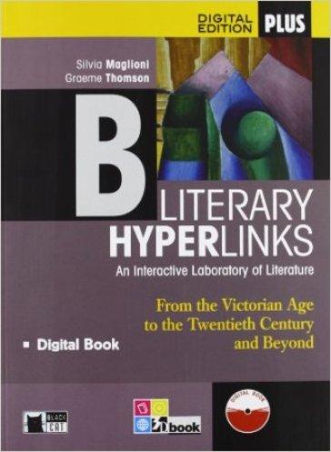 Literary hyperlinks. Per le Scuole superiori. Con e-book. Con espansione online. 2. - Graeme Thomson |