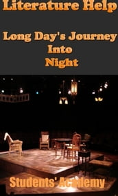 Literature Help: Long Day s Journey Into Night