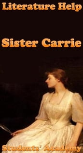 Literature Help: Sister Carrie