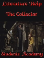 Literature Help: The Collector
