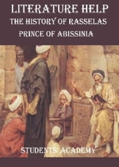 Literature Help: The History of Rasselas: Prince of Abissinia
