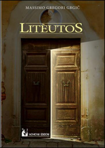 Litèutos - Massimo Gregori Grgic |