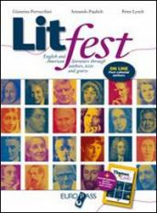 Litfest-Themes & links. English and american literature through authors, tests and genres. Con espansione online. Per le Scuole superiori