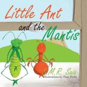 Little Ant and the Mantis