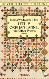 Little Orphant Annie and Other Poems
