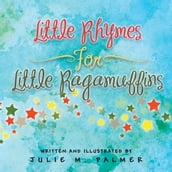 Little Rhymes For Little Ragamuffins