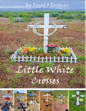 Little White Crosses