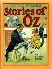Little Wizard Stories of Oz, Illustrated