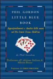 Little blue book. Approfondimenti e analisi delle mani nel no limit texas hold em
