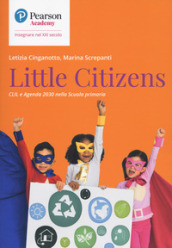 Little citizens. CLIL e agenda 2030 scuola primaria