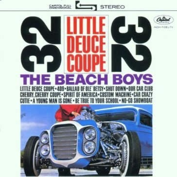 Little deuce coupe & all summer long