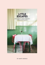 Little escapes