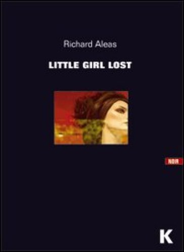 Little girl lost - Richard Aleas |