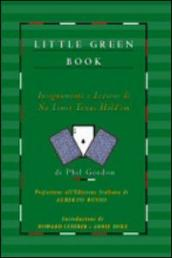 Little green book. Insegnamenti e lezioni di no limit Texas hold em