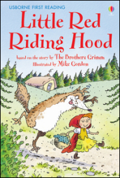Little red riding hood. Ediz. illustrata