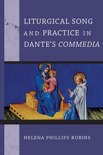 Liturgical Song and Practice in Dante's Commedia