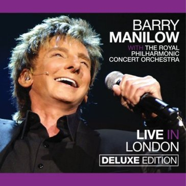 Live in london [deluxe edition]