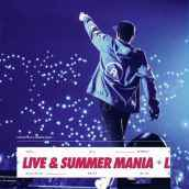 Live & summer mania - Deluxe Edition (2CD)