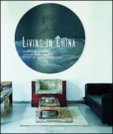 Living in China. Ediz. italiana, spagnola e portoghese - Daisann McLane |