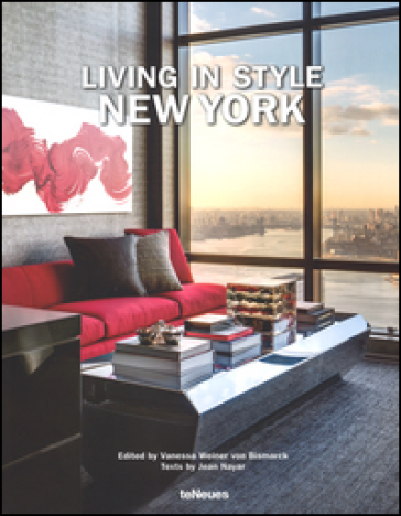 Living in style New York. Ediz. inglese, tedesca e francese - Jean Nayar | Thecosgala.com